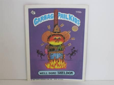 115b Well Done SHELDON [w/ C] 1986 Topps Garbage Pail Kids Card